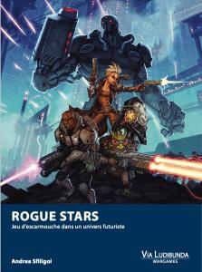 Rogue Stars Edition Française